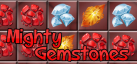 Mighty Gemstones
