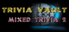 Trivia Vault: Mixed Trivia 2 achievements