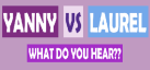 What do you hear Yanny vs Laurel