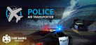 Police Air Transporter achievements