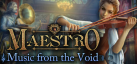 Maestro: Music from the Void Collectors Edition achievements