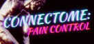 Connectome:Pain Control achievements