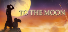 Completed Game: To the Moon for 11 TrueSteamAchievement points