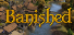 Completed Game: Banished for 698 TrueSteamAchievement points