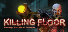 Completed Game: Killing Floor for 11,084 TrueSteamAchievement points (inc DLC)