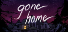 Completed Game: Gone Home for 117 TrueSteamAchievement points