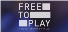 Free To Play (Streaming)