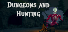 ☠ Dungeons and Hunting