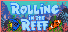 Rolling in the Reef Achievements