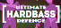 ULTIMATE HARDBASS DEFENCE